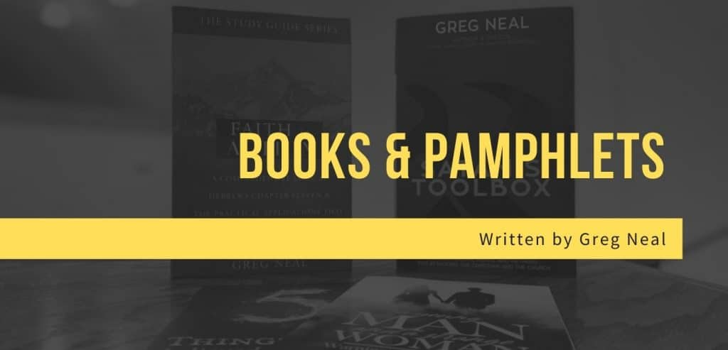 Books by Pastor Greg Neal