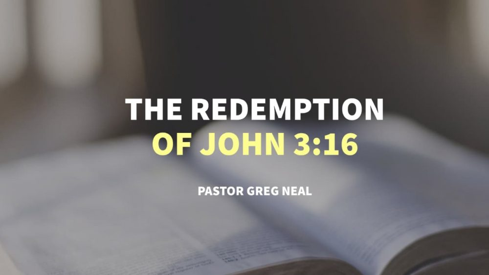 The Redemption of John 3:16 Image